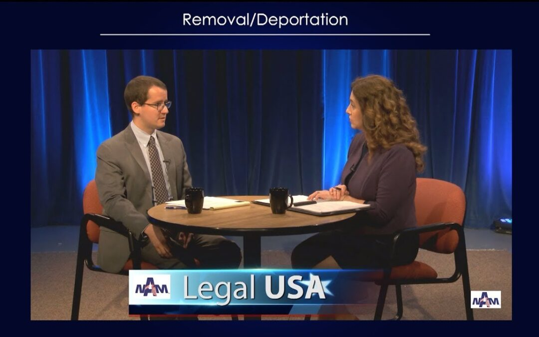 Removal Proceedings and Deportation